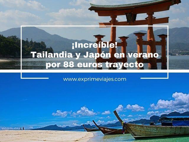 tailandia y japón en verano 88 euros tarifa error