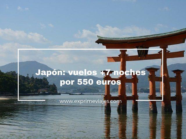 japón vuelos 7 noches 550 euros