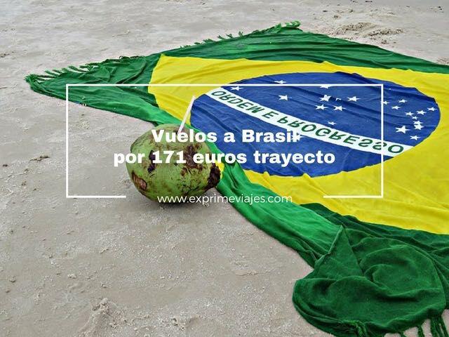brasil vuelos 171 euros trayecto