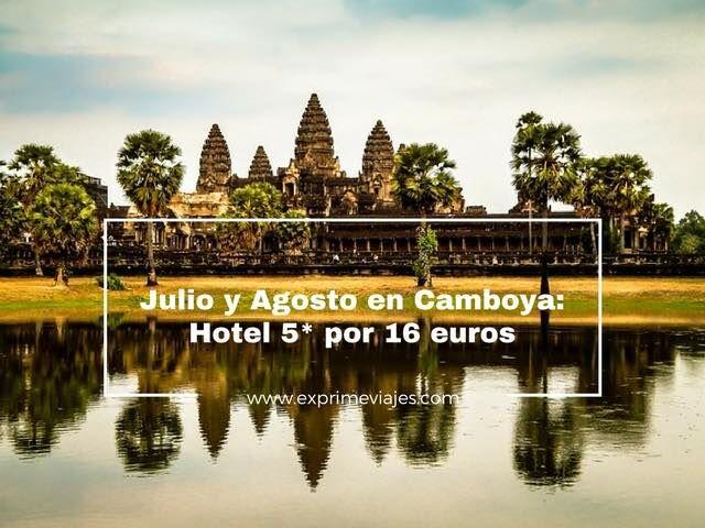 camboya julio agosto hotel 5* 16 euros