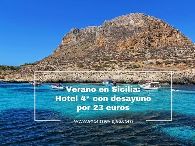 sicilia verano hotel 4 estrellas con desayuno 23 euros