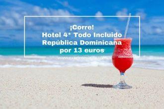 tarifa error hotel 4* todo incluido republica dominicana 13 euros