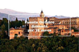 Granada 19 euros puente octubre