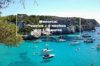 Menorca vuelos + 4 noches 130 euros