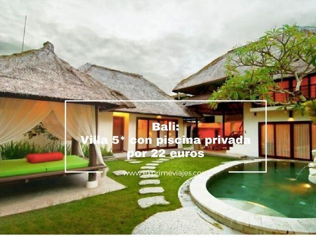 bali villa 5* piscina privada 22 euros
