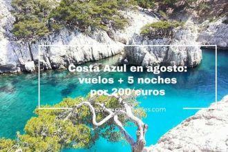 costa azul agosto vuelos 5 noches 200 euros
