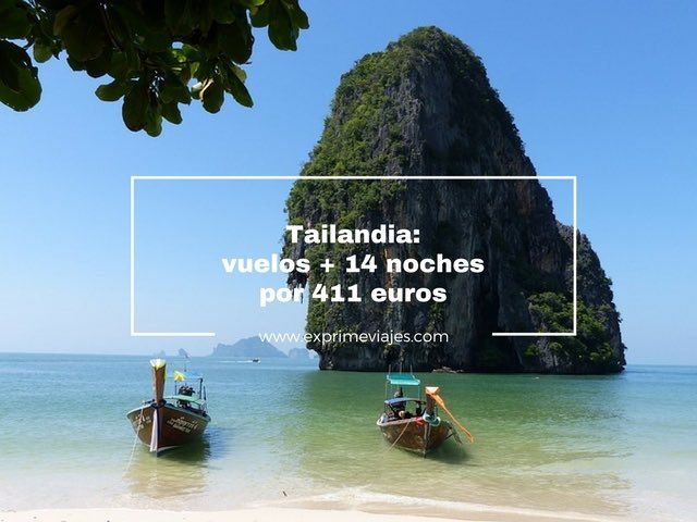 tailandia vuelos 14 noches bungalow playa 411 euros