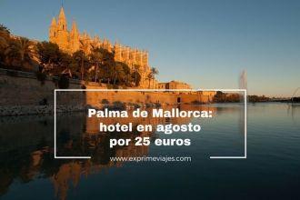 palma de mallorca hotel agosto 25 euros