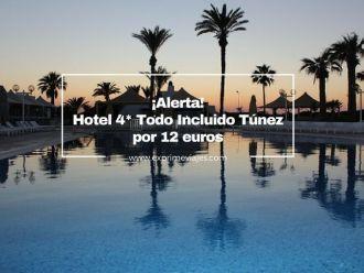 tunez hotel 4 estrellas todo incluido 12 euros
