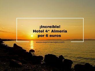 almeria hotel 4* 6 euros tarifa error