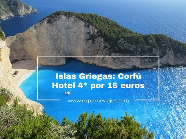 hotel 4* corfu por 15 euros