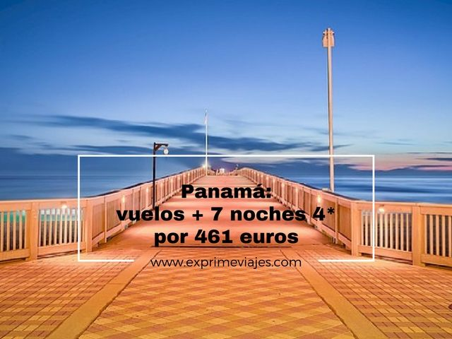 PANAMÁ: VUELOS + 7 NOCHES HOTEL 4* POR 461EUROS
