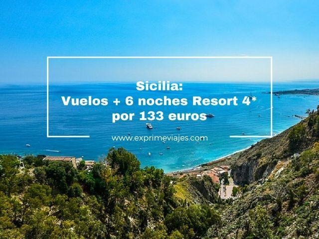 SICILIA: VUELOS + 6 NOCHES RESORT 4* POR 133EUROS
