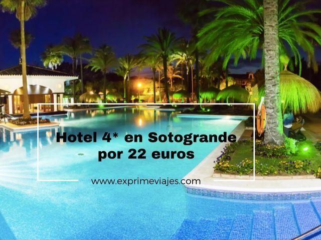 HOTEL 4* EN SOTOGRANDE POR 22EUROS