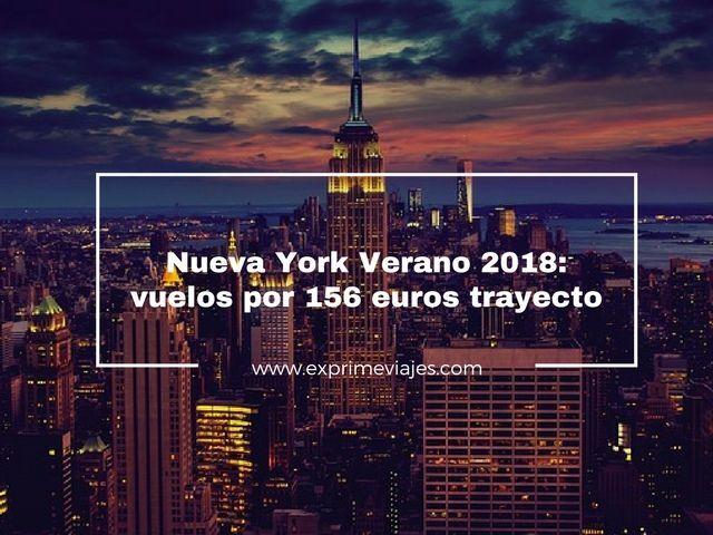 VUELOS A NUEVA YORK VERANO 2018 POR 156EUROS TRAYECTO