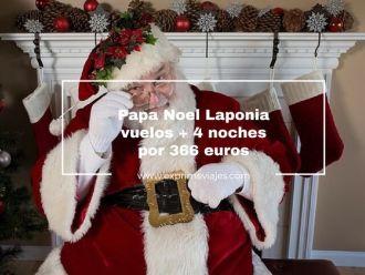 papa noel laponia vuelos + 4 noches por 366 euros