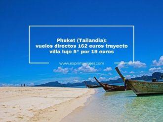 phuket vuelos directos 162 euros trayecto