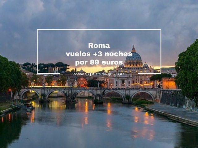 roma vuelos + 3 noches por 89 euros