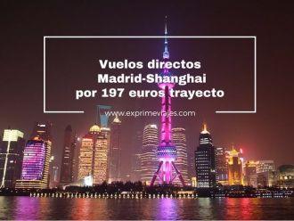 vuelos directos madrid shanghai por 197 euros trayecto