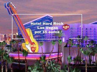 hotel hard rock las vegas por 15 euros