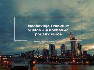 nochevieja frankfurt vuelos + 4 noches 4* por 142 euros