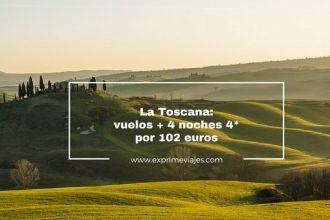 toscana, vuelos 4 noches 4* 102 euros