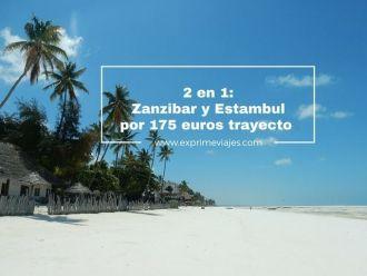 zanzibar estambul vuelos 175 euros