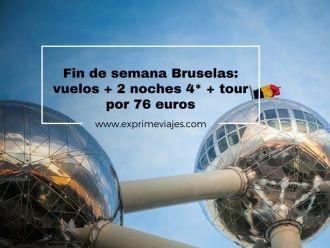 bruselas fin de semana vuelos 2 noches 4* tour 76 euros