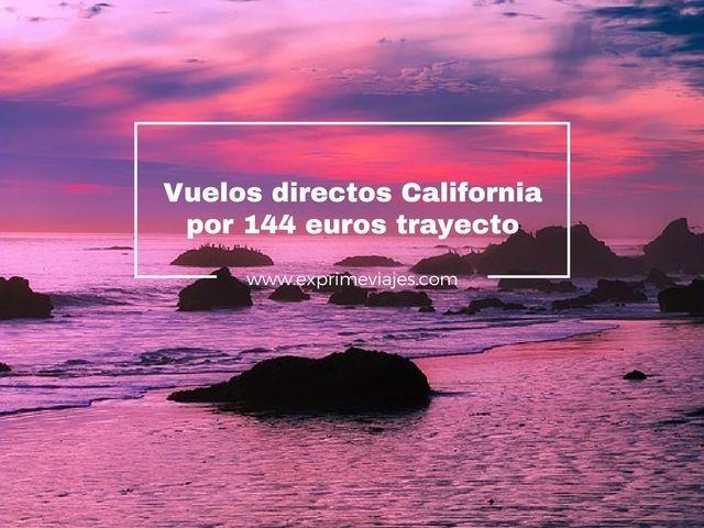 california vuelos directos 144 euros trayecto