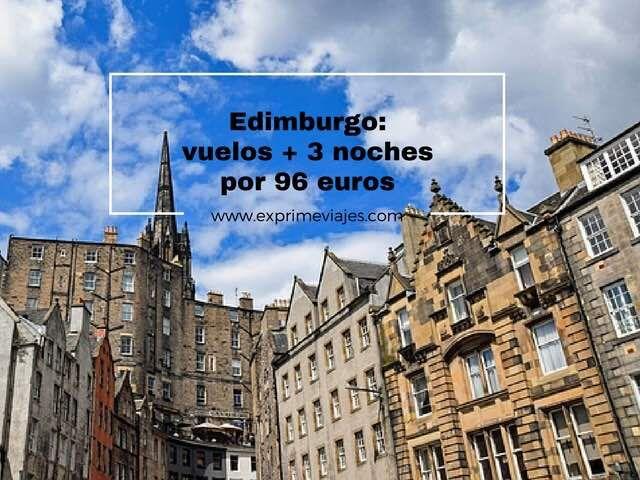 EDIMBURGO: VUELOS + 3 NOCHES POR 96EUROS