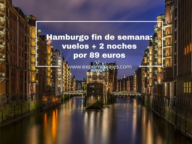 hamburgo fin de semana 89 euros