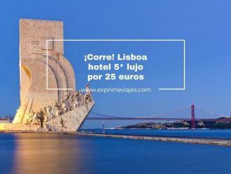 lisboa hotel 5* lujo por 25 euros