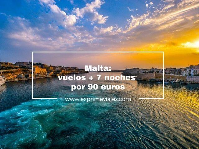 malta vuelos 7 noches 90 euros