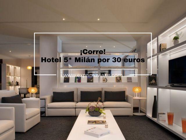 milán tarifa error hotel 5* 30 euros