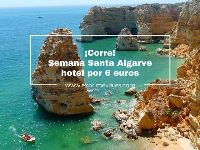 ¡CORRE! SEMANA SANTA ALGARVE: HOTEL POR 6EUROS
