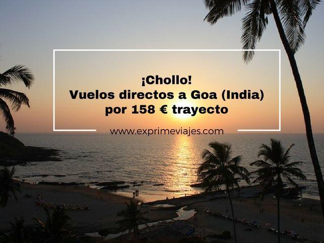 goa india vuelos directos 158 euros