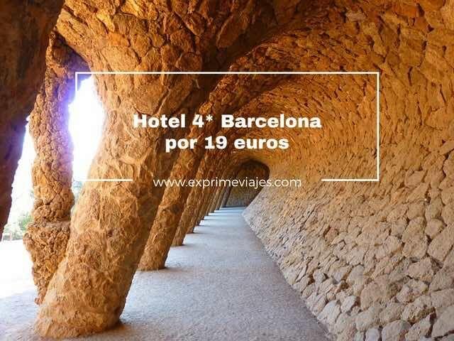 hotel 4* en barcelona por 19 euros