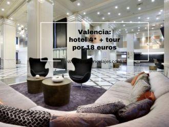 valencia hotel 4* + tour por 18 euros