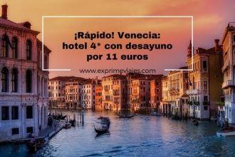 venecia hotel 4* con desayuno por 11 euros