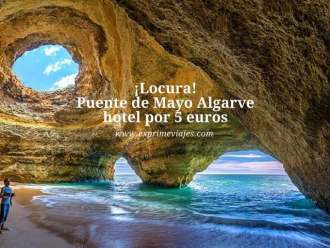 ¡locura! puente de mayo Algarve hotel por 5 euros