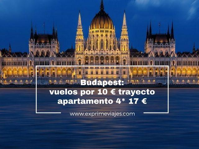budapest vuelos 10 euros apartamento 17 euros