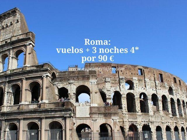 roma vuelos 3 noches 4* 90 euros