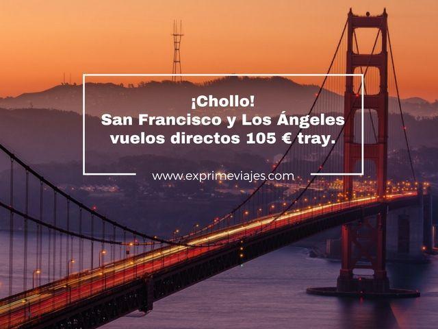 ¡CHOLLO! VUELOS DIRECTOS A SAN FRANCISCO Y LOS ÁNGELES POR 105EUROS TRAYECTO