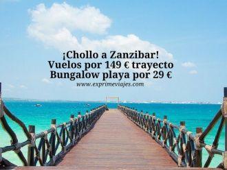 zanzibar vuelos 149 euros trayecto bungalow playa 29 euros