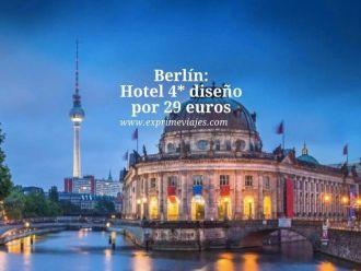 Berlín hotel 4* diseño por 29 euros