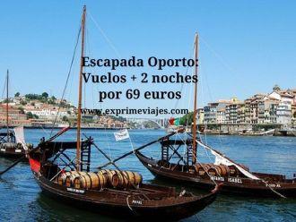 Escapada Oporto vuelos + 2 noches por 69 euros