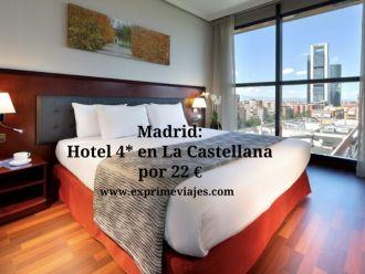 madrid hotel 4* castellana 22 euros