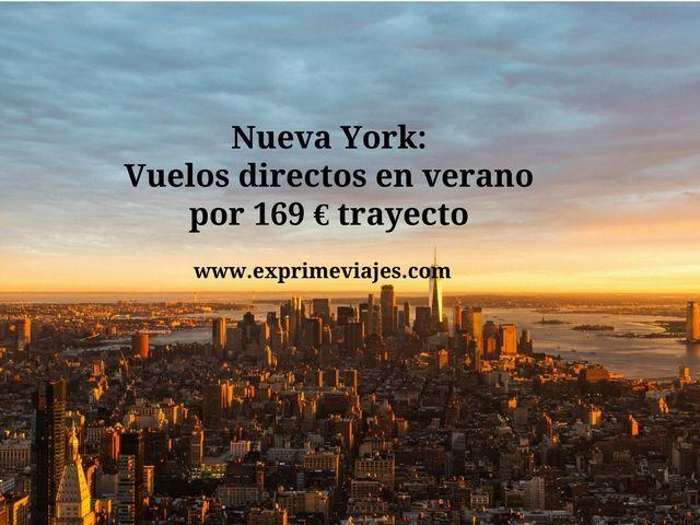 nueva york vuelos directos verano 169 euros