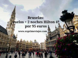 BRUSELAS VUELOS 2 NOCHES HILTON 4*