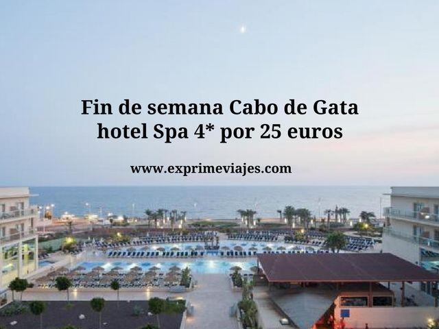 Fin de semana Cabo de Gata hotel spa 4* por 25 euros